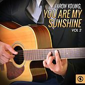 You Are My Sunshine, Vol. 2 de Faron Young