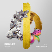 Money by Broiler
