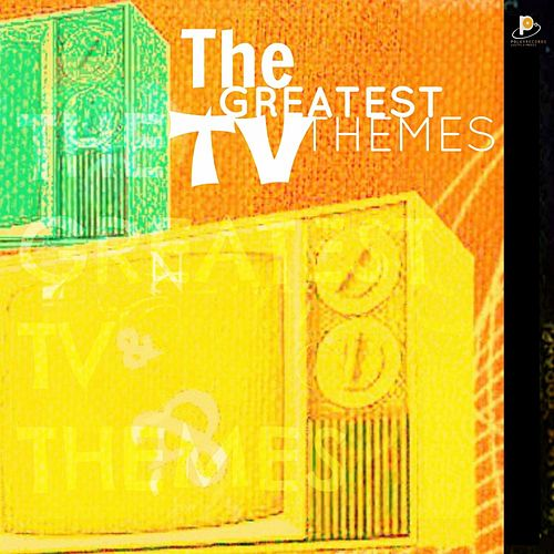 The Greatest TV Themes by Various Artists