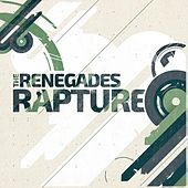 Rapture de The Renegades