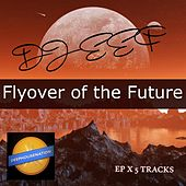 Flyover Of The Future de DJ Eef