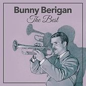 The Best by Bunny Berigan