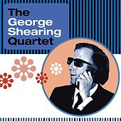 The George Shearing Quartet by George Shearing