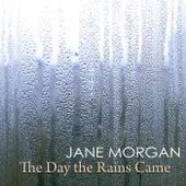 The Day the Rains Came von Jane Morgan