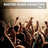 Electro House Collection, Vol. 5 von Various Artists