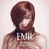 Folies douces de Emji