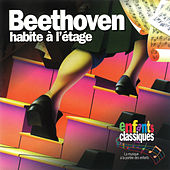 Beethoven Habite A L'Etage by Beethoven