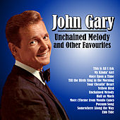 Unchained Melody and Other Favourites de John Gary