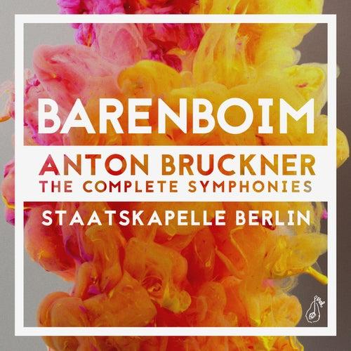 Bruckner: The Complete Symphonies by Staatskapelle Berlin