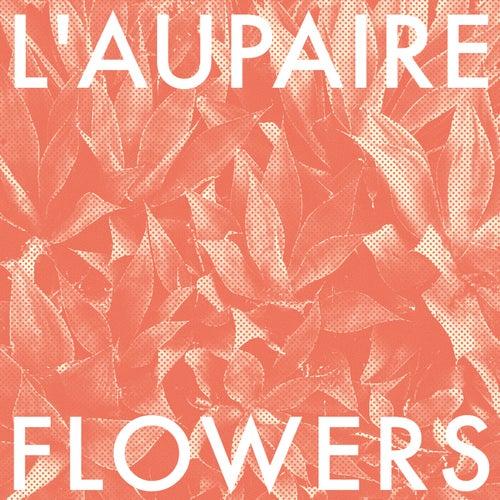 Flowers von L'Aupaire