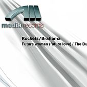 Future woman (future love) / The Dub by The Rockets