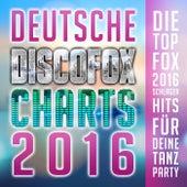 Deutsche Discofox Charts 2016 - Die Top Fox 2016 Schlager Hits für deine Tanz Party de Various Artists