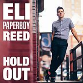 Hold Out de Eli 'Paperboy' Reed