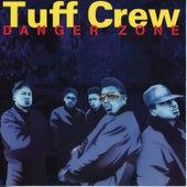 Danger Zone by Tuff Crew