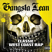 Gangsta Lean (Classic West Coast Rap) by Various Artists