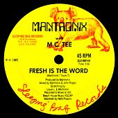 Fresh Is The Word de Mantronix