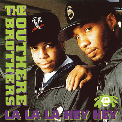 La La La Hey Hey - Single by The Outhere Brothers
