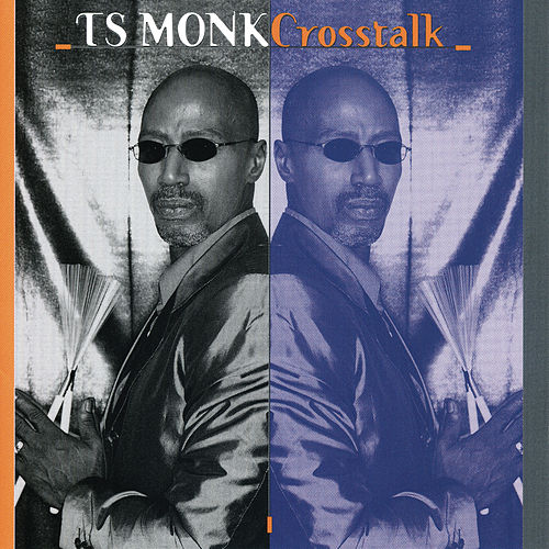 Cross Talk by T.S. Monk