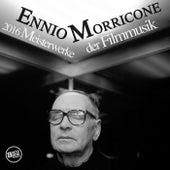 Ennio Morricone 2016 Meisterwerke der Filmmusik de Ennio Morricone