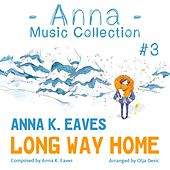 Long Way Home (Anna Music Collection #3) by Anna K. Eaves