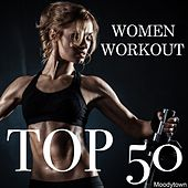 Women Workout Top 50 by Various Artists