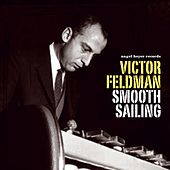 Smooth Sailing - Relaxing Sounds by Victor Feldman