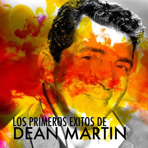 Los Primeros Éxitos de Dean Martin by Dean Martin