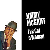 I've Got a Woman by Jimmy McGriff