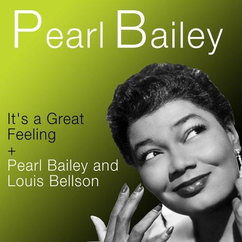 It's a Great Feeling + Pearl Bailey & Louis Bellson by Pearl Bailey