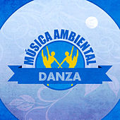 Música Ambiental Danza by Various Artists