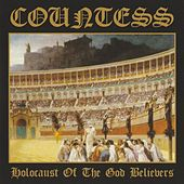 Holocaust of the God Believers by Countess