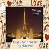 C'est si bon d'écouter ces chansons - 25 Grands succès de Various Artists