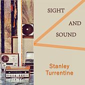 Sight And Sound by Stanley Turrentine