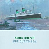 Put Out To Sea von Kenny Burrell