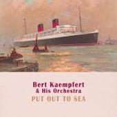 Put Out To Sea by Bert Kaempfert