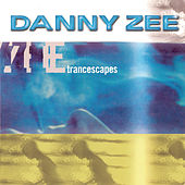 Trancescapes (Continuous DJ Mix by Danny Zee) by Various Artists