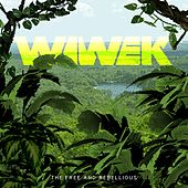 The Free & Rebellious von Wiwek
