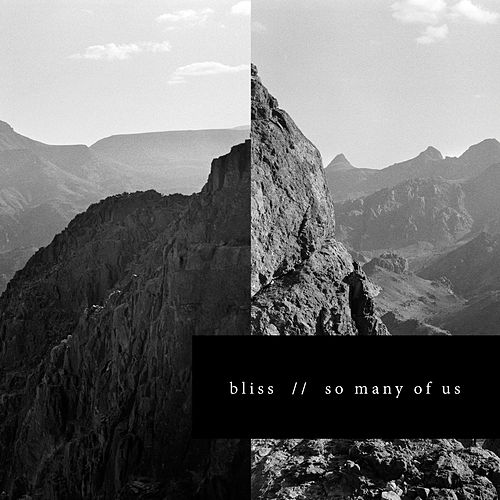 So Many of Us by Bliss