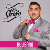 Bulibáró by Kis Grófo