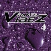 Dance Vibez 4 by Various Artists