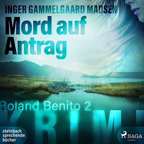 Mord auf Antrag - Rolando Benito 2 (Ungekürzt) von Inger Gammelgaard Madsen