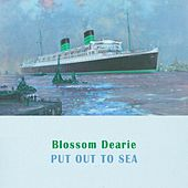 Put Out To Sea by Blossom Dearie