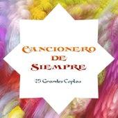 Cancionero de Siempre - 25 Grandes Coplas von Various Artists