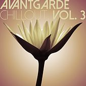 Avantgarde Chillout, Vol. 3 by Various Artists