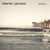 April by Blank & Jones