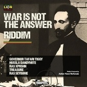 War Is Not The Answer Riddim by Various Artists