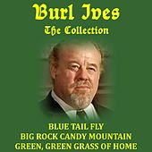 Burl Ives: The Collection by Burl Ives