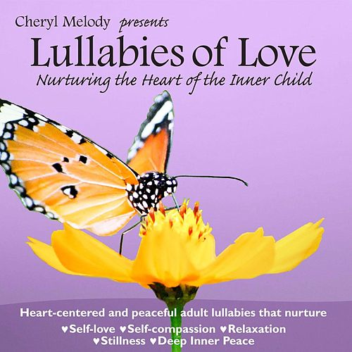 Lullabies of Love by Cheryl Melody
