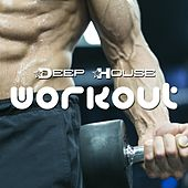 Deep House Workout: the Best Electro and Techno Music for your Workout Sessions (Aerobics, Running, Cardio or Jogging) de Various Artists