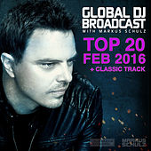Global DJ Broadcast - Top 20 February 2016 von Various Artists
